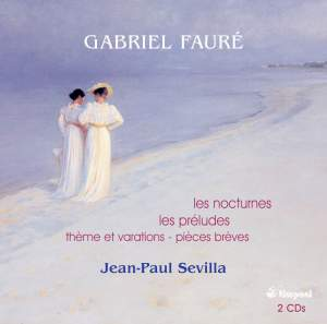 Faure: Nocturnes / Preludes