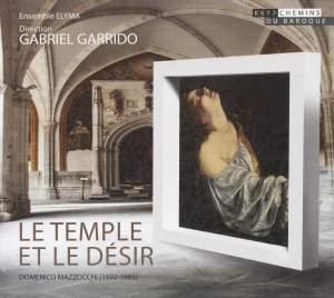 Domenico Mazzocchi: Le Temple et le désir