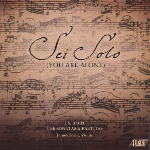 JS Bach: Sei Solo (You are alone)