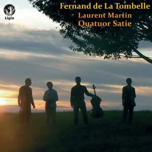 de La Tombelle: Trio Op. 35 & Quatuor Op. 36