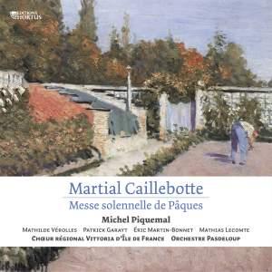 Martial Caillebotte: Messe solennelle de Pâques
