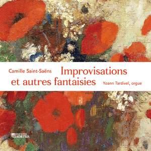 Saint-Saëns: Improvisations et autres fantaisies
