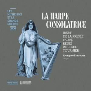 La harpe consolatrice (Les musiciens et la Grande Guerre, Vol. 31)