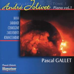Jolivet, Andre: Piano Music Vol. 1 - Pascal Gallet Product Image