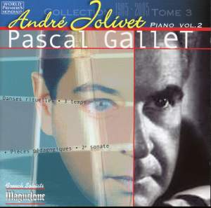 Jolivet, Andre: Piano Works Vol. 2 (Pascal Gallet)