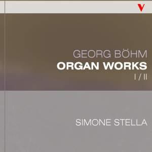 Böhm: Complete Organ Works, Vol. 1