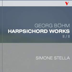 Böhm: Complete Harpsichord Works, Vol. 2