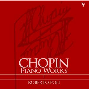 Chopin: Complete Piano Works, Vol. 1