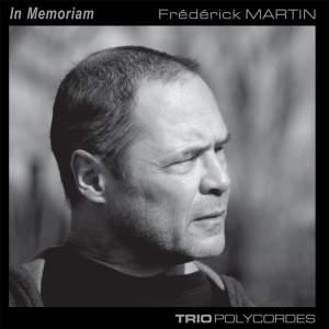 In Memoriam Frédérick Martin