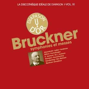 Bruckner: Symphonies et messes - La discothèque idéale de Diapason, Vol. 11