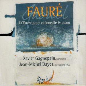 Fauré - The Works for cello and piano