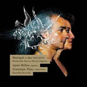 Parole e Querele d'Amore: Madrigali a due voci