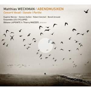 Matthias Weckman: Abendmusiken