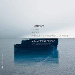Debussy: La Mer, Images & Prélude à l'après-midi d'un faune