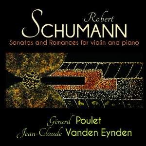 Schumann: Sonatas and Romances for violin and piano