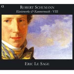 Schumann - Piano Works & Chamber Music VIII