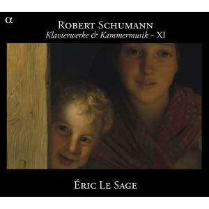 Schumann - Piano Works & Chamber Music XI