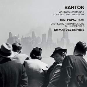 Bartók: Violin Concerto No. 2 & Concerto for Orchestra