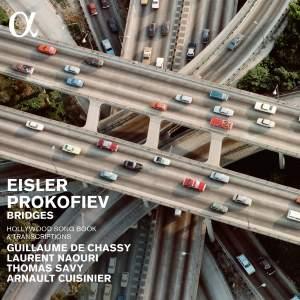 Eisler & Prokofiev: Bridges