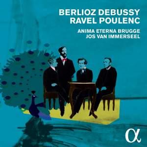 Berlioz, Debussy, Ravel, Poulenc