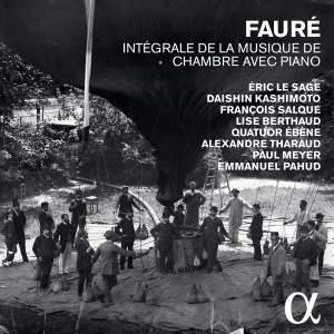 Fauré: Intégrale de la musique de chambre