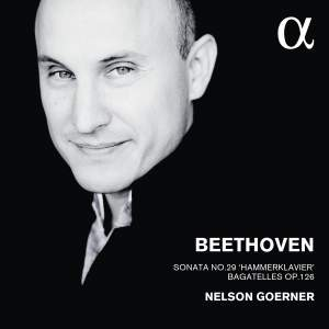 Beethoven: Piano Sonata No. 29 'Hammerklavier' & Bagatelles, Op. 126 Product Image