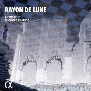 Rayon de Lune: Music of the Umayyads