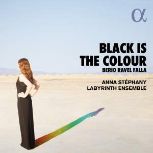Black is the Colour - Berio, Ravel & Falla Product Image