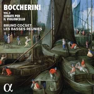 Boccherini: Sonate per il Violoncello Vol. 2