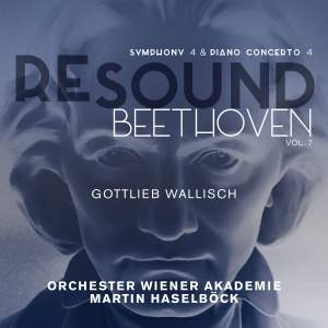 Resound Beethoven: Volume 7