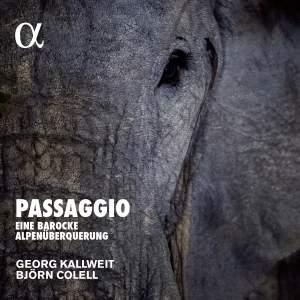 Passaggio - Eine Barocke Alpenuberquerung