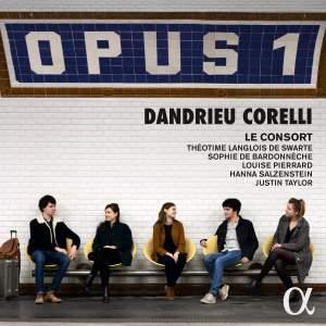 Dandrieu/Corelli: Opus 1
