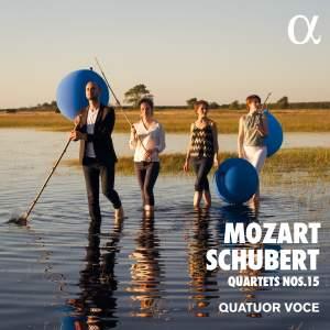 Mozart & Schubert: Quartets Nos. 15