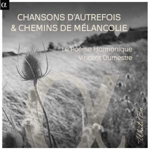 Chansons D'autrefois & Chemins De Mélancolie Product Image