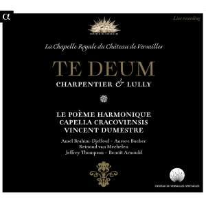 Charpentier & Lully: Te Deum
