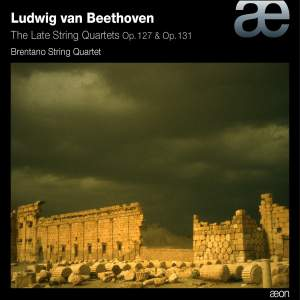 Beethoven: The Late String Quartets, Opp. 127 & 131