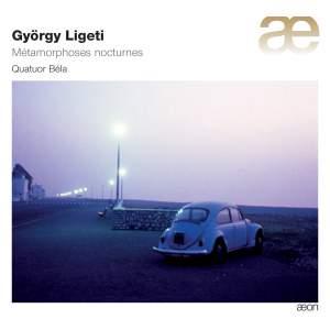 Ligeti: Complete String Quartets & Sonata