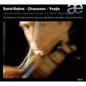 Tedi Papavrami plays Saint-Saëns, Chausson & Ysaÿe