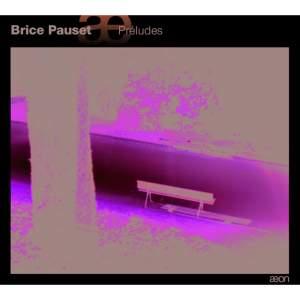 Brice Pauset: Préludes