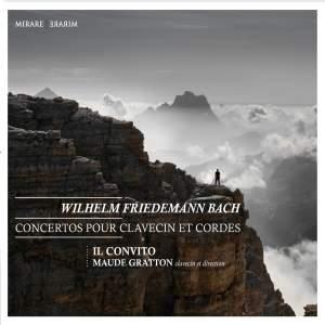Wilhelm Friedemann Bach: Concertos pour clavecin et cordes