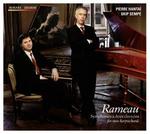Rameau: Symphonies for two harpsichords / à deux clavecins