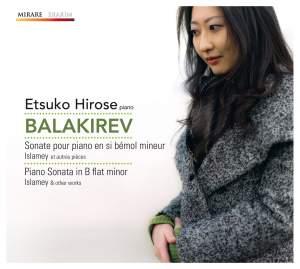 Balakirev: Piano Sonata in B-Flat Minor, Islamey & other works