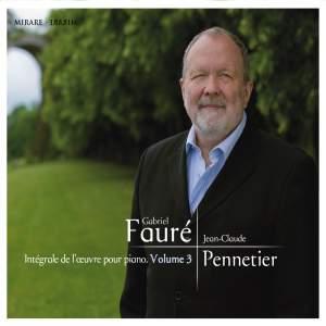 Fauré: Intégrale de l'oeuvre pour piano, Vol 3
