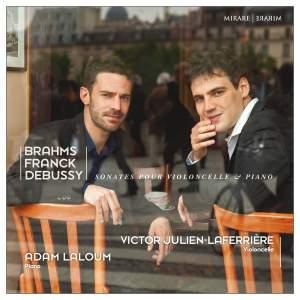 Brahms, Franck & Debussy: Cello Sonatas