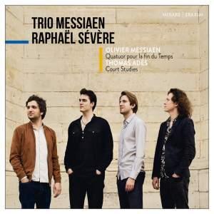 Messiaen: Quatuor pour la fin du Temps & Thomas Adès: Court studies Product Image