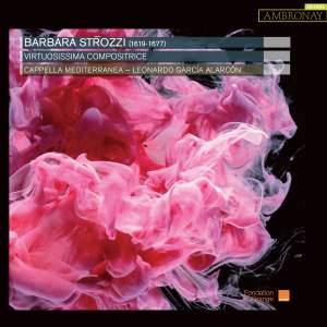 Strozzi: Virtuosissima Compositrice