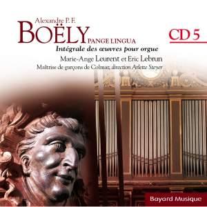 Boëly: Pange Lingua: L'organiste de la Monarchie de Juillet - Vol.5