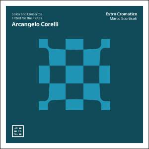 Arcangelo Corelli: Solos and Concertos Fitted for the Flutes Product Image