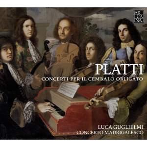 Giovanni Benedetto Platti: Concerti Per Il Cembalo Obligato