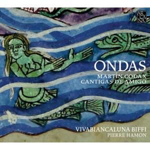 Martín Codax: Ondas & Cantigas de Amigo
